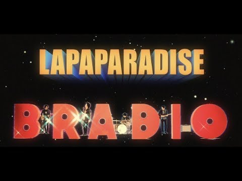 BRADIO-LA PA PARADISE(OFFICIAL VIDEO)