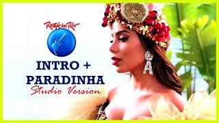 08 Anitta - Intro + Paradinha (Rock in Rio Studio Version)