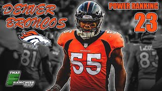 Deep Dive Into The 2019 Denver Broncos | Power Ranking: 23