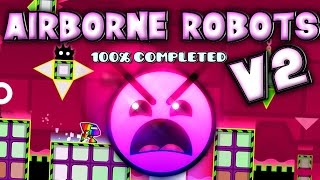 Baixar - Geometry Dash Airborne Robots V2 100 Completed All 3 Coins Grátis
