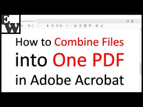 How To Combine Files Into One PDF In Adobe Acrobat
