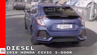 2018 Honda Civic Diesel 5-Door Walkaround, Interior & Drive - Euro Spec