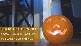 Wie zu Verwenden Tech zum Erstellen eines Smart Jack-o-Laterne