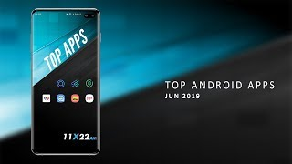 Top Android Apps (Jun 2019)