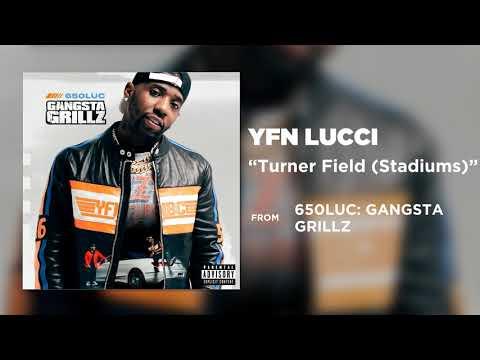YFN Lucci – Turner Field