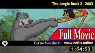 The Jungle Book 2 (2003) Full Movie Online