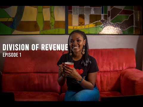 Division of Revenue, Kenya | Episode 1