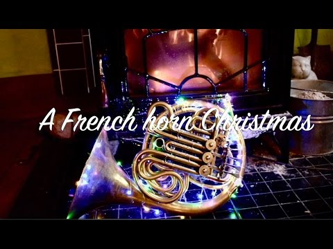 📯* A French Horn Christmas *