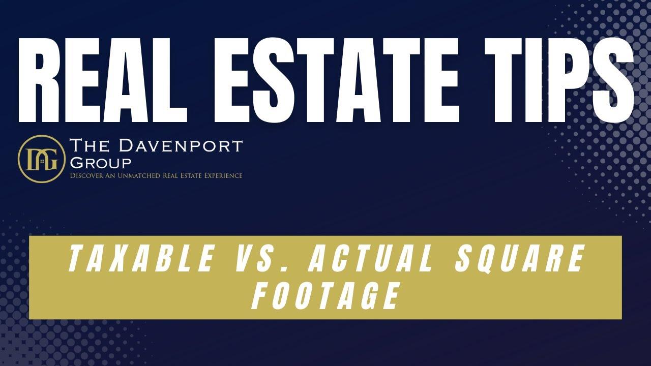 Taxable vs. Actual Square Footage