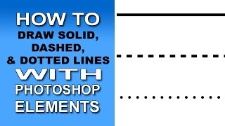 Solid Dashed Dotted Lines With Photoshop Elements Youtube
