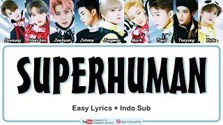 NCT127 - SUPERHUMAN Easy Lyrics by GOMAWO [Indo Sub]
