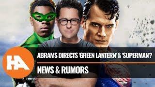 J.J. Abrams Directs 'Green Lantern' & 'Superman'?! F4 MCU Origin Revealed | DCTV CW meets DCEU?