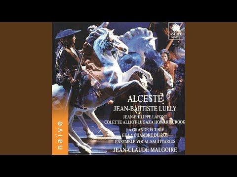 Alceste, LWV 50, Act II, Scene 8: Belle Alceste, ne pleurez pas (Admète, Cléante, Alceste,...