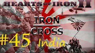 Iron Cross: A Hearts of Iron II game - #45 India