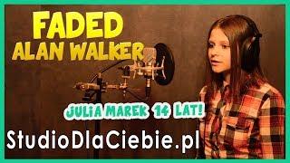 Faded - Alan Walker (cover by Julia Marek) #1085