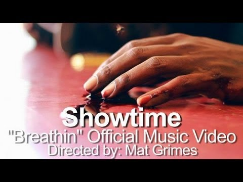 """Download Showtime - """"Breathin"""" Official Music Video Directed by: Mat Grimes"""