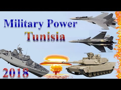 Tunisia Military Power 2018 | How Powerful is Tunisia?