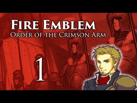 Part 1: Let's Play Fire Emblem Order of the Crimson Arm -