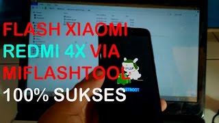 Tutorial Flash Xiaomi REDMI 4X ke Miui Global Via Miflashtool 100% suskses