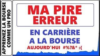LA PIRE ERREUR DE DÉBUTANT DE MA CARRIÈRE À LA BOURSE AUJOURD'HUI.. TRANSACTION QUI TOURNE MAL DCTH