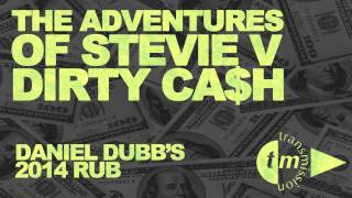 The Adventures of Stevie V - Dirty Cash (Daniel Dubb