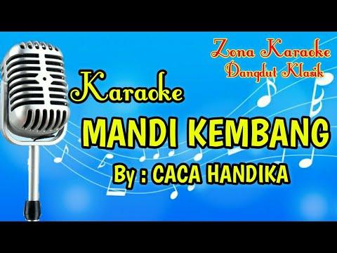 KARAOKE MANDI KEMBANG (CACA HANDIKA)