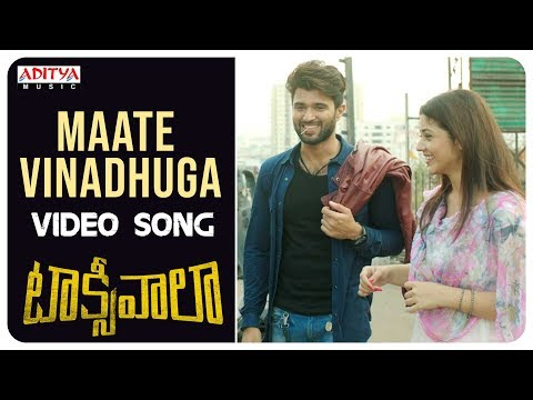 Maate Vinadhuga Video Song || TaxiwaalaVideo Songs || Vijay Deverakonda, Priyanka || Sid Sriram
