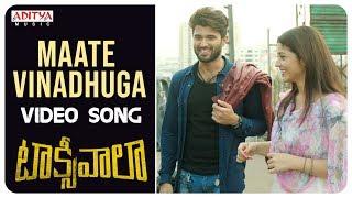 Maate Vinadhuga Video Song || Taxiwaala Video Songs || Vijay Deverakonda, Priyanka || Sid Sriram