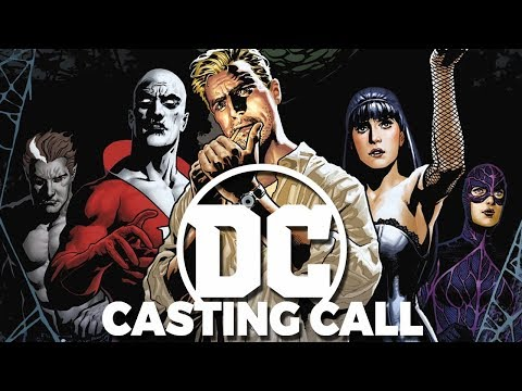 CASTING JUSTICE LEAGUE DARK IN THE DCEU