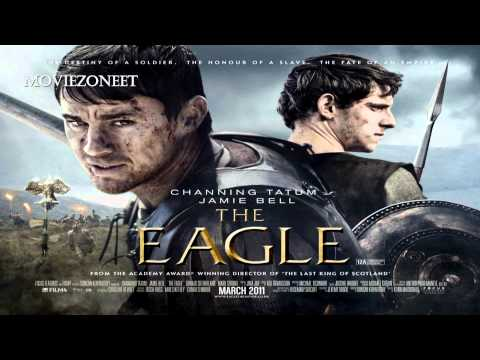 The Eagle Soundtrack HD - #4 The Ninth Legion (Atli Orvarsson)