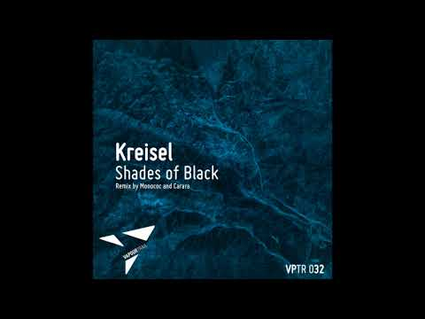 Download Kreisel - Shades Of Black (Monococ Remix) [VPTR032]