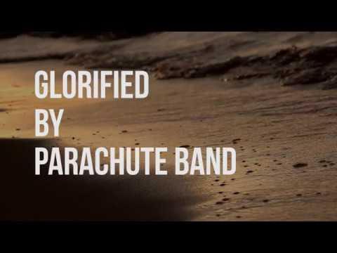 Glorified by Parachute Band (lyric video)