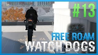 WATCH DOGS Free Roam Gameplay #13 - TAKE THE CITY (WatchDogs Single Player Free Roam) [PC 1080p]