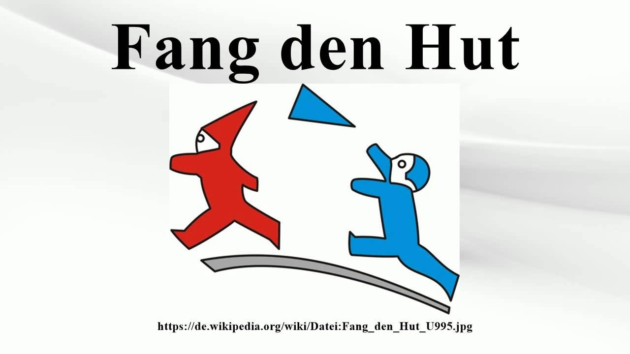 Fang Den Hut