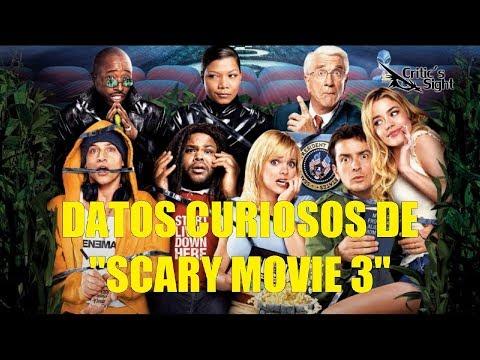 Curiosidades de  S C A R Y  Movie 3