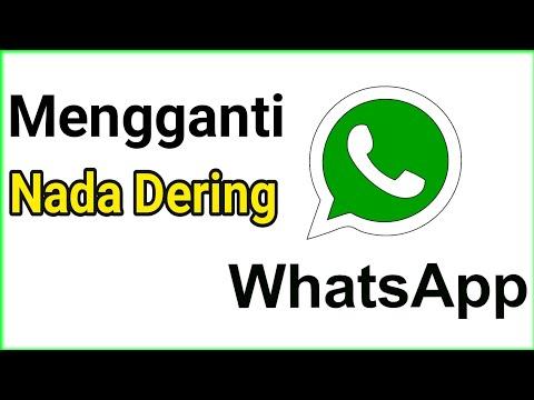Cara Mengganti Nada Dering Whatsapp | Nada Dering Whatsapp