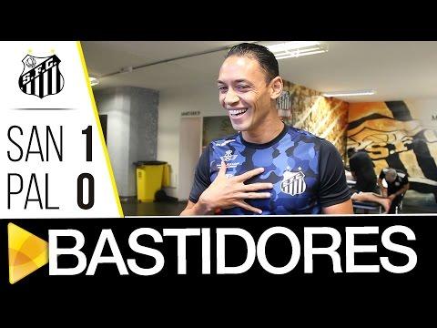 Santos 1 x 0 Palmeiras | BASTIDORES | Brasileirão (29/10/16)