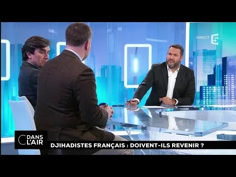 Djihadistes français : doivent-ils revenir ? #cdanslair 05.01.2018