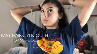 EASY HAIRSTYLE/OUTFIT FOR SCHOOL