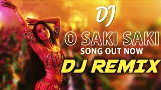 O Saki Saki Dj Remix / new hindi dj / bollywood new remix