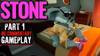 STONE Gameplay - Part 1 (No Commentary)