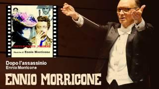 Ennio Morricone - Dopo l