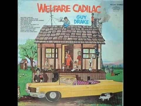 Welfare Cadillac~Guy Drake.wmv