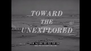 """TOWARD THE UNEXPLORED""  BELL X-2 ROCKET PLANE   EDWARDS AIR FORCE BASE  X-PLANES 92184"