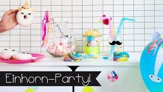 Wir feiern eine mega coole EINHORN-PARTY |Basteln |Selber machen