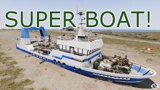 SUPER BOAT: Arma 3 Exotic Custom Compositions