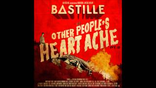 Bastille - Sweet Pompeii feat. Erika - Other Peoples Heartache part 2