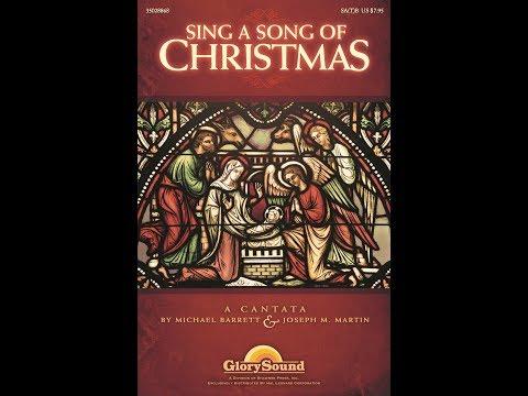 SING A SONG OF CHRISTMAS (SAB) - Michael Barrett/Joseph M. Martin