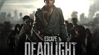 Escape Deadlight - The Movie