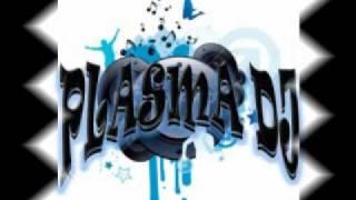 TIRATE UN PASO REMIXxX PLASMA DJ ANIMALS STYLE.